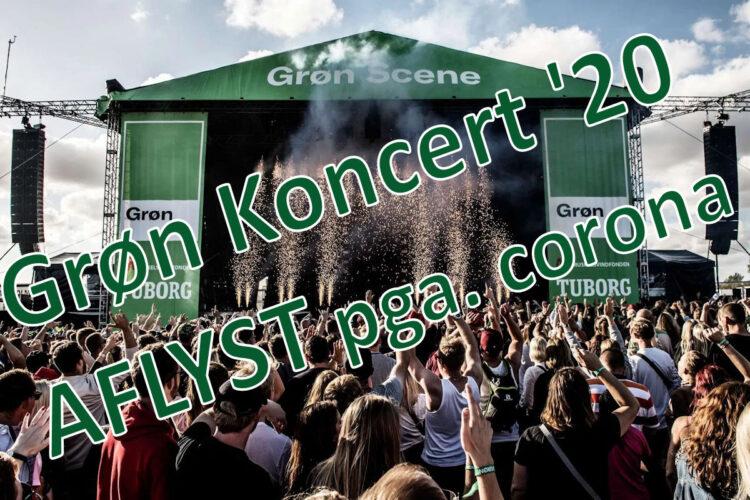 Grøn Koncert aflyses