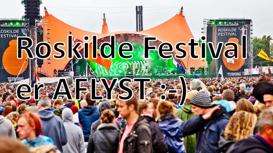 Roskilde Festival aflyses